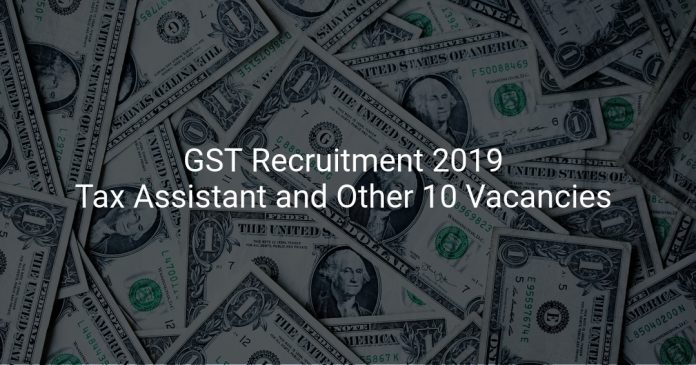 GST Recruitment 2019