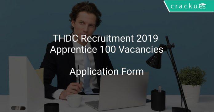 THDC Recruitment 2019 Apprentice 100 Vacancies