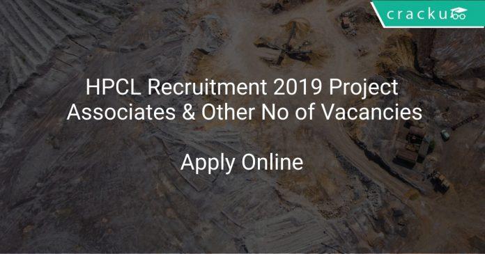 HPCL Recruitment 2019 Project Associates & Other No of Vacancies