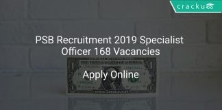 PSB Recruitment 2019 Specialist Officer 168 Vacancies