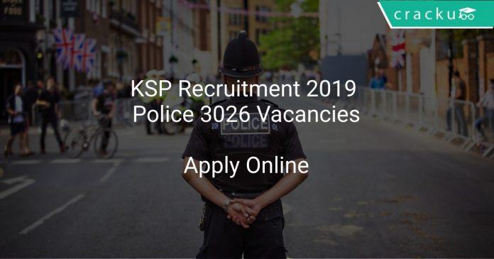 KSP Recruitment 2019 Police 3026 Vacancies