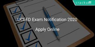 UCEED Exam Notification 2020