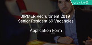 JIPMER Recruitment 2019 Senior Resident 69 Vacancies