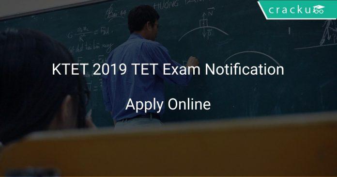 KTET 2019 TET Exam Notification