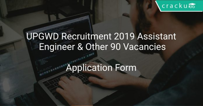 UPGWD Recruitment 2019 Assistant Engineer & Other 90 Vacancies