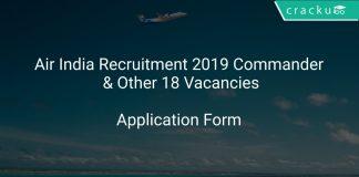 Air India Recruitment 2019 Commander & Other 18 Vacancies