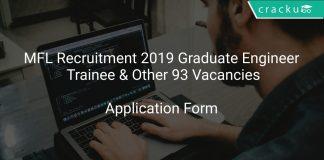 MFL Recruitment 2019 Graduate Engineer Trainee & Other 93 Vacancies