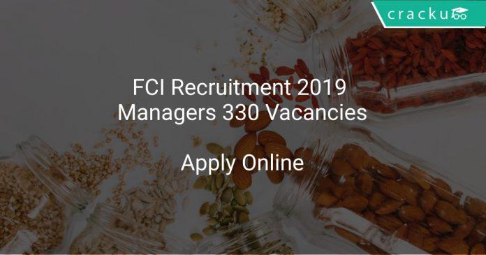 FCI Recruitment 2019 Managers 330 Vacancies