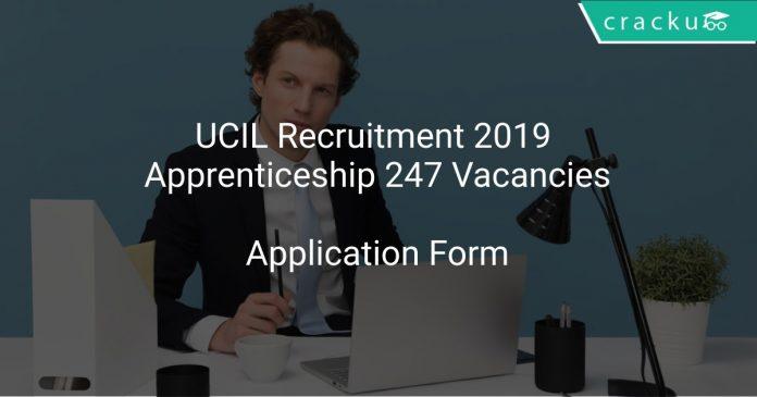 UCIL Recruitment 2019 Apprenticeship 247 Vacancies