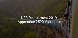 Northeast Frontier Railway(NFR) Recruitment 2019 Apprentice 2590 Vacancies
