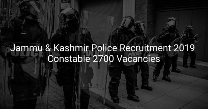 Jammu and Kashmir Police Recruitment 2019