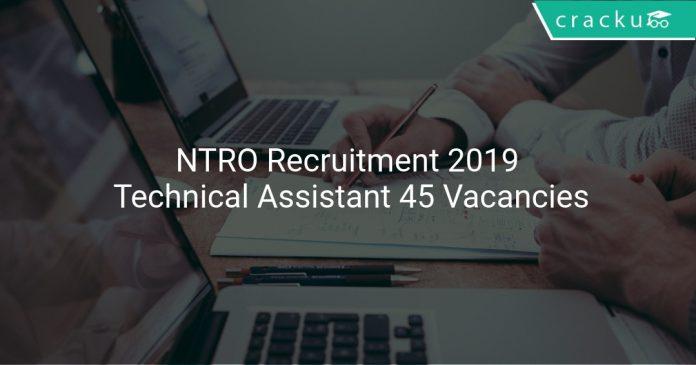 NTRO Recruitment 2019 Technical Assistant 45 Vacancies