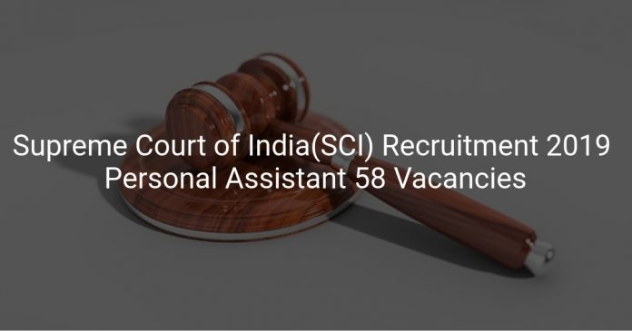Supreme Court of India(SCI) Recruitment 2019