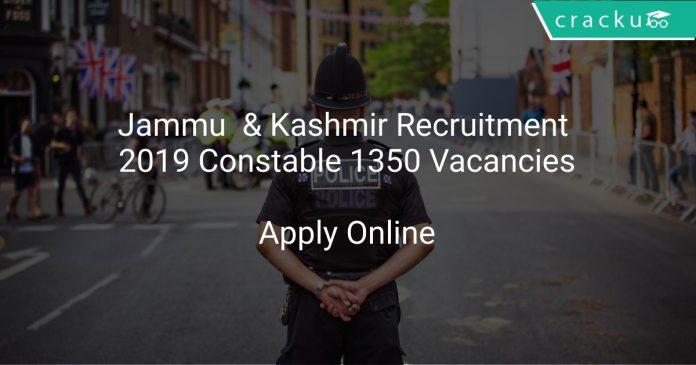 Jammu & Kashmir Recruitment 2019 Constable 1350 Vacancies