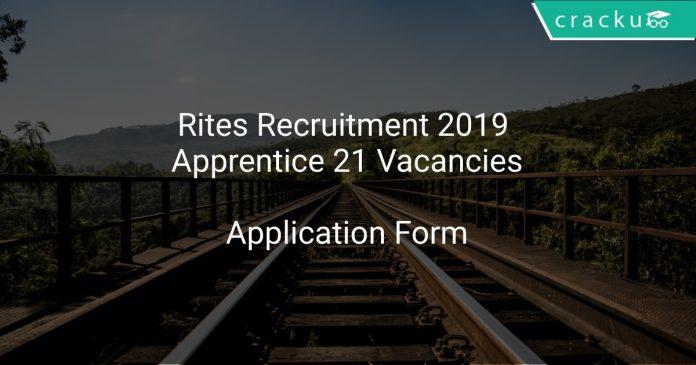 Rites Recruitment 2019 Apprentice 21 Vacancies