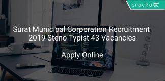 Surat Municipal Corporation Recruitment 2019 Steno Typist 43 Vacancies