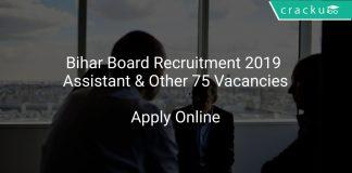 Bihar Board Recruitment 2019 Assistant & Other 75 Vacancies