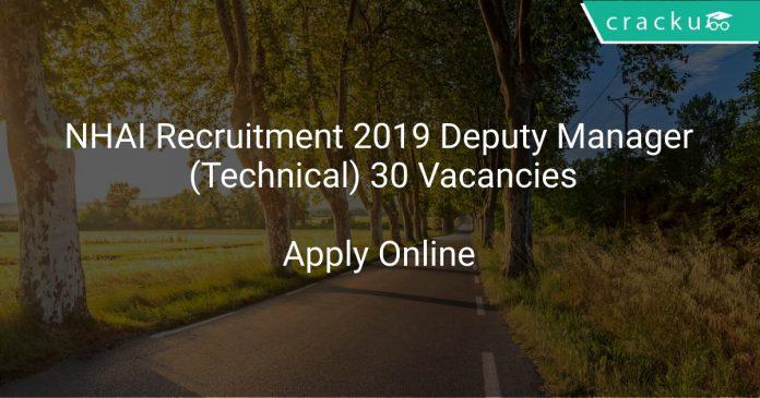 NHAI Recruitment 2019 Deputy Manager (Technical) 30 Vacancies