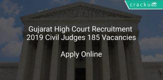 Gujarat High Court Recruitment 2019 Civil Judges 185 Vacancies