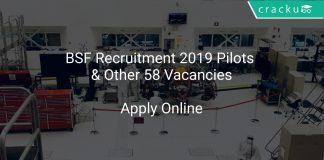 BSF Recruitment 2019 Pilots & Other 58 Vacancies