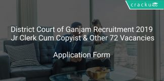 District Court of Ganjam Recruitment 2019 Jr Clerk Cum Copyist & Other 72 Vacancies