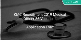 KMC Recruitment 2019 Medical Officer 56 Vacancies