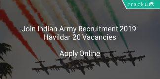 Join Indian Army Recruitment 2019 Havildar 20 Vacancies