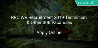 RRC WR Recruitment 2019 Technician & Other 306 Vacancies