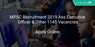 MPSC Recruitment 2019 Ass Executive Officer & Other 1145 Vacancies