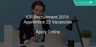 IOF Recruitment 2019 Apprentice 23 Vacancies