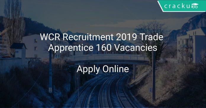 WCR Recruitment 2019 Trade Apprentice 160 Vacancies