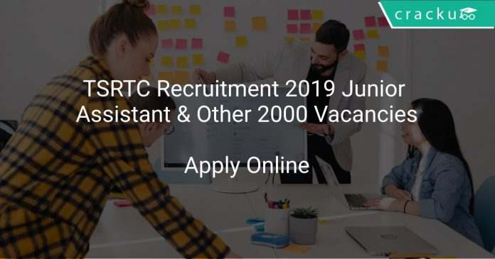TSRTC Recruitment 2019 Junior Assistant & Other 2000 Vacancies
