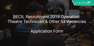BECIL Recruitment 2019 Operation Theatre Technician & Other 53 Vacancies
