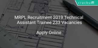 MRPL Recruitment 2019 Technical Assistant Trainee 233 Vacancies