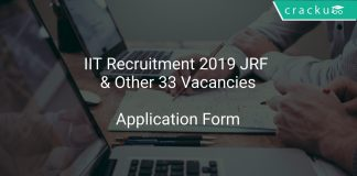 IIT Recruitment 2019 JRF & Other 33 Vacancies