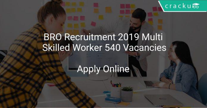 BRO Recruitment 2019 Multi Skilled Worker 540 Vacancies