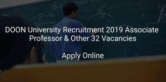 DOON University Recruitment 2019 Associate Professor & Other 32 Vacancies
