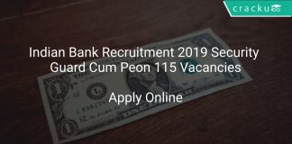 Indian Bank Recruitment 2019 Security Guard Cum Peon 115 Vacancies