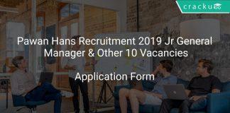 Pawan Hans Recruitment 2019 Jr General Manager & Other 10 Vacancies