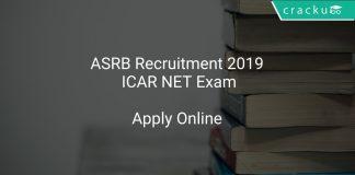 ASRB Recruitment 2019 ICAR NET Exam