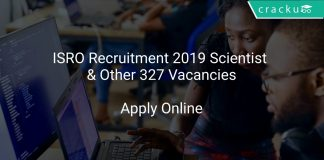 ISRO Recruitment 2019 Scientist & Other 327 Vacancies