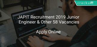 JAPIT Recruitment 2019 Junior Engineer & Other 58 Vacancies