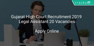 Gujarat High Court Recruitment 2019 Legal Assistant 20 Vacancies