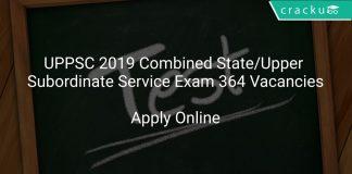 UPPSC 2019 Combined State/Upper Subordinate Service Exam 364 Vacancies