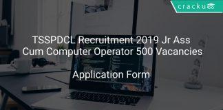 TSSPDCL Recruitment 2019 Jr Ass Cum Computer Operator 500 Vacancies