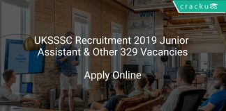 UKSSSC Recruitment 2019 Junior Assistant & Other 329 Vacancies