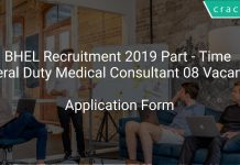BHEL Recruitment 2019 Part - Time General Duty Medical Consultant 08 Vacancies