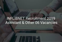 INFLIBNET Recruitment 2019 Assistant & Other 06 Vacancies