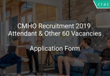 CMHO Recruitment 2019 Attendant & Other 60 Vacancies