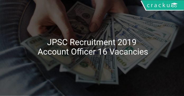 JPSC Recruitment 2019 Account Officer Vacancies